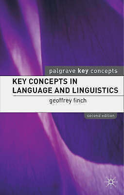 1 of 1 - Key Concepts in Language and Linguistics by Geoffrey Finch (Paperback, 2005) NEW