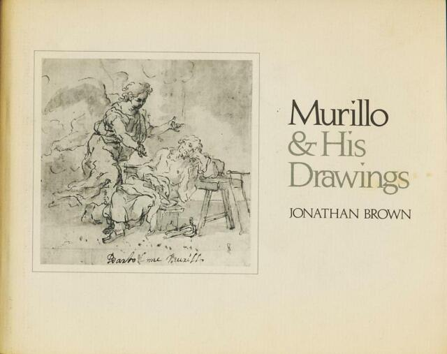 Murillo and His Drawings (Publications of the Art Museum, Princeton University)