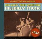 Dim Lights,Thick Smoke And Hillbilly Music 1954 von Various Artists (2009)