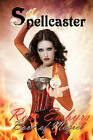 Spellcaster: Book of Magick by Rose Embyrs (Paperback / softback, 2010)