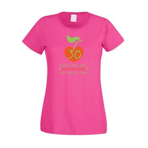 Geburtstag Damen T-Shirt 30 Diese Zahl hat nichts mit mir zu tun