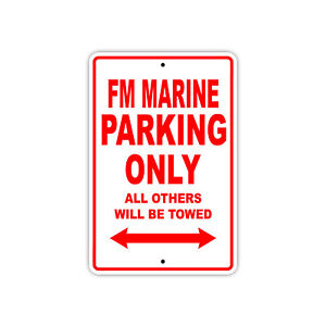 Fm Marine Parking Only Boat Ship yacth Marina Lake Dock Aluminum Metal Sign