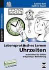 Lebenspraktisches Lernen: Uhrzeiten von Kathrin Hauck und Sabine Bott (2015, Set mit diversen Artikeln)