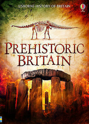 Very Good Rachel Firth, Alex Frith, Prehistoric Britain (Usborne History of Brit