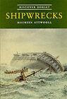 Shipwrecks by Maureen Attwooll (Paperback, 1998)