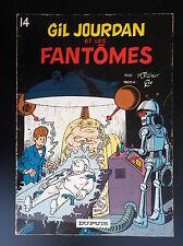 Album broché Gil Jourdan et les fantomes  Tillieux 1978 BE