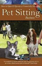 How to Open and Operate a Financially Successful Pet Sitting Business : With Companion CD-ROM by Angela Williams Duea (2008, Paperback)