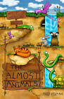 The Almost Animals by Hugh Holman (Paperback, 2015)