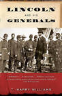 Lincoln and His Generals by T Harry Williams (Paperback, 2011)