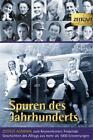Spuren des Jahrhunderts (2013, Taschenbuch)