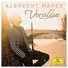 Vocalise von Albrecht Mayer (2016)