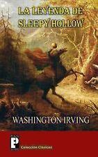 La Leyenda de Sleepy Hollow : (el Jinete Sin Cabeza) by Washington Irving...