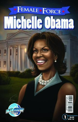 Michelle Obama by Female Forces Staff and Neal Bailey (2009, Paperback)