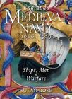 England's Medieval Navy, 1066-1509: Ships, Men, and Warfare by Susan Rose (Hardback, 2014)