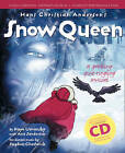 Hans Christian Andersen's Snow Queen: A Sparkling Spine-Tingling Musical by Hans Christian Andersen, Ana Sanderson, Kaye Umansky (Mixed media product, 2003)