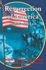 Resurrection of America Practical Guidelines for Spiritual Intellectual and so