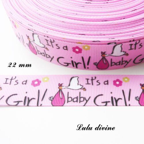 Cigogne de 22 mm au m C/'est une fille Ruban gros grain rose clair It/'s a girl