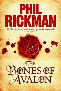 The-Bones-of-Avalon-Phil-Rickman-New