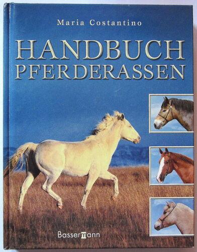 1 von 1 - Hardcover Band HANDBUCH PFERDERASSEN von Maria Constantino Verlag Basssermann