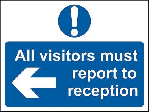 Todos los visitantes debe informar de izquierda a la recepción de señal de seguridad