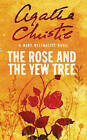 The Rose and the Yew Tree by Mary Westmacott (Paperback, 1997)