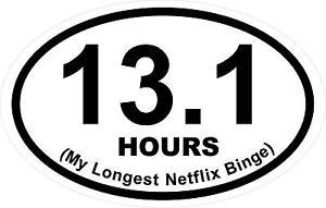 Magnet-3-5-x-5-5-Oval-13-1-Hours-My-Longest-Netflix-Binge