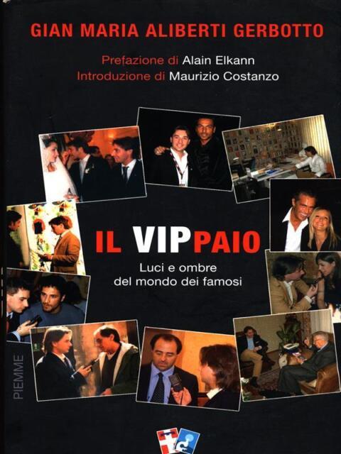 IL VIPPAIO  GIAN MARIA ALIBERTI GERBOTTO PIEMME 2007