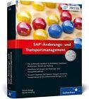 SAP-Änderungs- und Transportmanagement von Armin Kösegi und Rainer Nerding (2013, Gebundene Ausgabe)