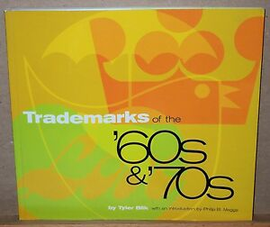 Trademarks-of-the-60s-and-70s-by-Tyler-Blik-1997-Paperback