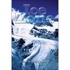 Ice Zone by Derek Lane (Paperback / softback, 2007)
