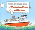 Wunderbare Ferien auf Borkum von Nelly Möller und Bernd Oeljeschläger (2015, Taschenbuch)