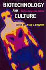 Biotechnology and Culture: Bodies, Anxieties, Ethics by Indiana University Press (Paperback, 2001)