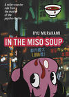 In the Miso Soup by Ryu Murakami (Hardback, 2005)
