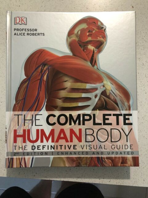 The Complete Human Body: The Definitive Visual Guide by DK Publishing...