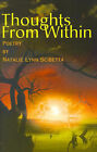 Thoughts from Within: Poetry by Natalie Lynn Scibetta (Paperback / softback, 2000)