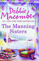 The Manning Sisters by Debbie Macomber - (Paperback) New Book
