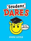 Student Dares by A. Pratt, Steph Little (Paperback, 2005)