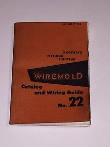 Vintage 1960 Wiremold Catalog And Wiring Guide No. 22 Raceways ...