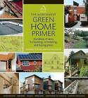 The Northwest Green Home Primer by Kathleen O'Brien, Kathleen Smith (Paperback, 2008)