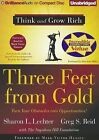 Three Feet from Gold: Turn Your Obstacles Into Opportunities! by Sharon L Lechter, Greg S Reid (CD-Audio)