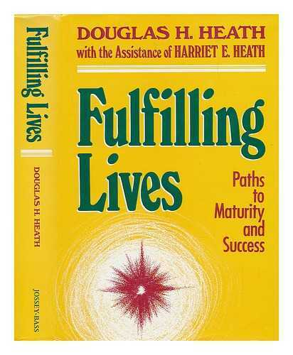 Fulfilling Lives - Paths to Maturity and Success