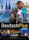 Deutsch Plus 1: CD's 1-4: Compact Disc Pack by Reinhard Tenberg, Susan Ainslie (CD-Audio, 2004)