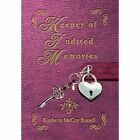 Keeper of Indited Memories by Kimberly McCoy Russell (Hardback, 2012)