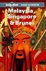 Malaysia, Singapore and Brunei: A Travel Survival Kit by Tony Wheeler, Geoff Crowther (Paperback, 1994)