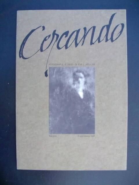Evi Keller - CERCANDO - Toscana Primavera - 1993