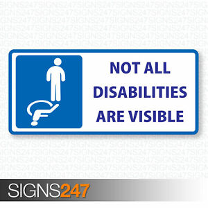 Not All Disabilities Are Visible Disabled Blue Badge Vinyl Decal Sticker