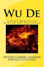 O Wu de Pela TSKF : A Ética Marcial Do Kung Fu Nos Dias Atuais by Danillo...