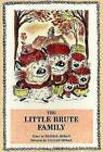 The Little Brute Family by Russell Hoban (Paperback / softback, 2002)