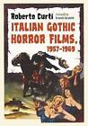 Italian Gothic Horror Films, 1957-1969 by Roberto Curti (Paperback, 2015)