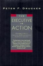 The Executive in Action : Managing for Results, Innovation and Entrepreneurship,